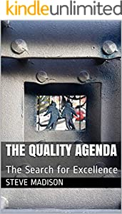 The Quality Agenda: The Search for Excellence (English Edition)