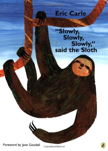 """Slowly, Slowly, Slowly,"" said the Slothの詳細を見る"