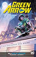 Green Arrow Vol. 6: Trial of Two Cities