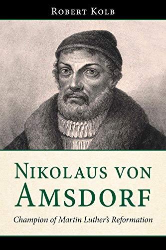 Nikolaus Von Amsdorf: Champion...