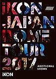 iKON JAPAN DOME TOUR 2017 ADDITIONAL SHOWS(DVD2枚組)(スマプラ対応)