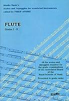 Scales And Arpeggios For Flute (Sparke ed.) Grades 1-8 / フルートのための音階とアルペジオ (スパーク編集) グレード1-8