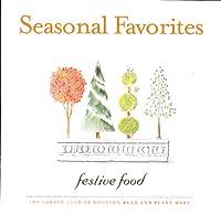 Seasonal Favorites: Festive Food (General Cookery Recipes)