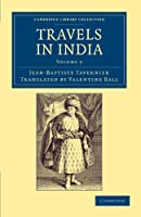 Travels in India, Volume 2 (Cambridge Library Collection - Travel and Exploration in Asia)
