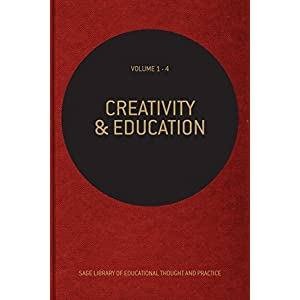 Creativity and Education, 4v (SAGE Library of Educational Thought & Practice)