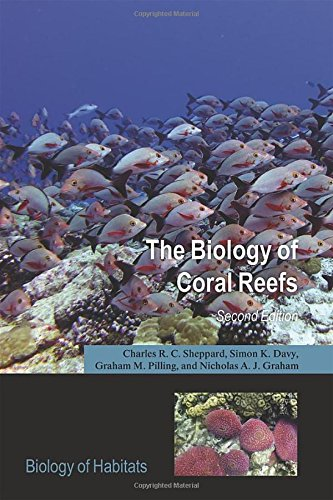 Download The Biology of Coral Reefs (Biology of Habitats) 0198787359