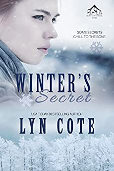 Winter's Secret: Clean Wholesome Mystery and Romance (Northern Intrigue Book 1) by [Cote, Lyn]