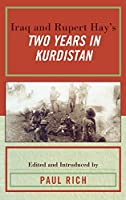 Iraq and Rupert Hay's Two Years in Kurdistan (Middle East Classics)