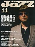 JAZZ JAPAN (ジャズジャパン) Vol.44