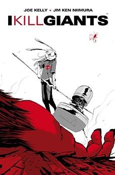 [Kelly, Joe, Niimura, JM Ken]のI kill giants (Italian Edition)