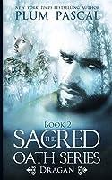 Dragan: A Reverse Harem Paranormal Romance (The Sacred Oath Series)