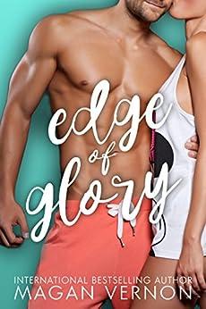 Edge of Glory: Friendship, Texas #1 by [Vernon, Magan]