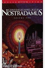 Conversations With Nostradamus: His Prophecies Explained ペーパーバック