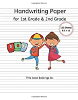"""Handwriting Paper for 1st Grade & 2nd Grade: 100 Sheets, Dotted Midline 8.5"""" x 11"""", 1/2"""" x 1/4"""" x 1/4"""" Notebook"""
