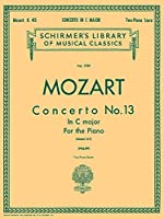 Concerto No. 13 in C Major K 415: For the Piano (Schirmer's Library)
