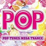 Pop Tunes Nega Trance by Pop Tunes Nega Trance (2006-07-26)