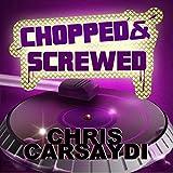 Chopped & Screwed (Feat. Izzie)