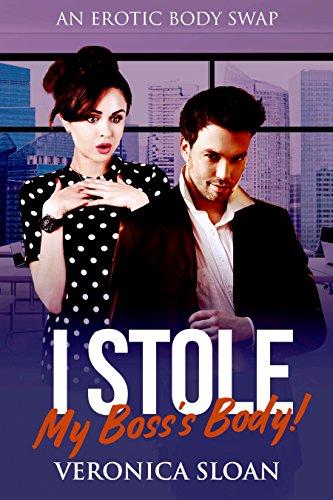 I Stole My Boss's Body!: An Erotic Body Swap Novel (English Edition)