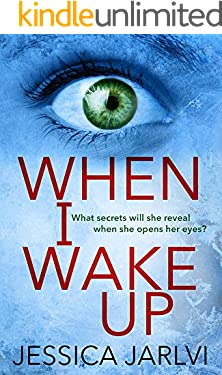When I Wake Up: A shocking psychological thriller that you won't be able to put down