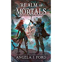 Realm of Mortals: An Epic Fantasy Adventure with Mythical Beasts (Legend of the Nameless One Book 2)