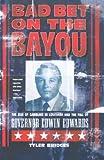 Bad Bet on the Bayou