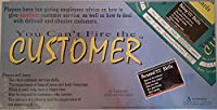 You Can't Fire the Customer Board Game