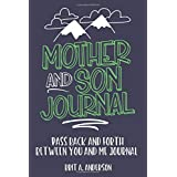 Mother and Son Journal: Mom and Son Journals for Teenage Boys, Mommy and Me Journal For Boys, Mother Son Journal Pass Back an