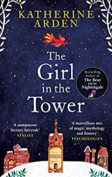 The Girl in The Tower: (Winternight Trilogy) by [Arden, Katherine]