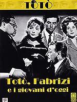 Toto', Fabrizi E I Giovani D'Oggi [Italian Edition]