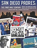 San Diego Padres: The First Half Century