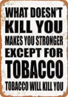 Shimaier 壁の装飾 メタルサイン Tobacco Will Kill You. ウォールアート バー カフェ 縦30×横40cm ヴィンテージ風 メタルプレート ブリキ 看板