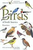 Birds of South America: Passerines (Princeton Illustrated Ch…