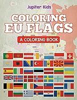 Coloring EU Flags (A Coloring Book)