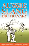 Aussie Slang Dictionary [ペーパーバック]