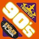 ワッツ・アップ -90's R&B Flava- (3CD)