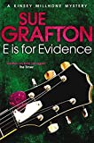 E is for Evidence (Kinsey Millhone Mystery 5)