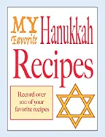 My favorite Hanukkah recipes: Blank holiday cookbook