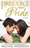 Prejudice Meets Pride (Meet Your Match) (English Edition)