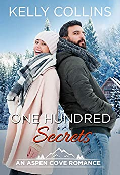 One Hundred Secrets (An Aspen Cove Romance Book 10) by [Collins, Kelly]