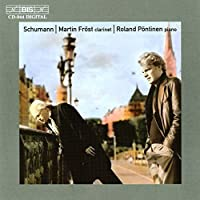Works For Clarinet And Piano by ROBERT SCHUMANN (2003-03-25)