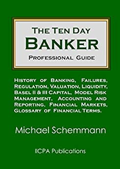 The Ten Day Banker: Professional Guide by [Schemmann, Michael]