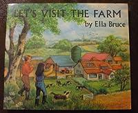 Let's Visit the Farm