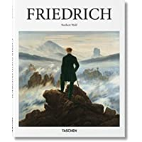 Caspar David Friedrich: 1774-1840: The Painter of Stillness (Basic Art Series 2.0)
