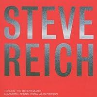 Reich: Tehillim / The Desert Music by Steve Reich (2002-09-10)