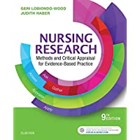 Nursing Research - E-Book: Methods and Critical Appraisal for Evidence-Based Practice