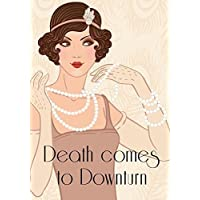 Death comes to Downturn - murder mystery game for 10 girls [並行輸入品]