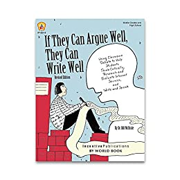 If They Can Argue Well, They Can Write Well by [McBride, Dr. Bill]