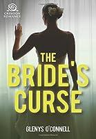 The Bride's Curse (Wedding Bliss)