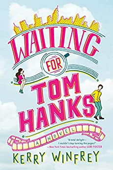 Waiting for Tom Hanks by [Winfrey, Kerry]