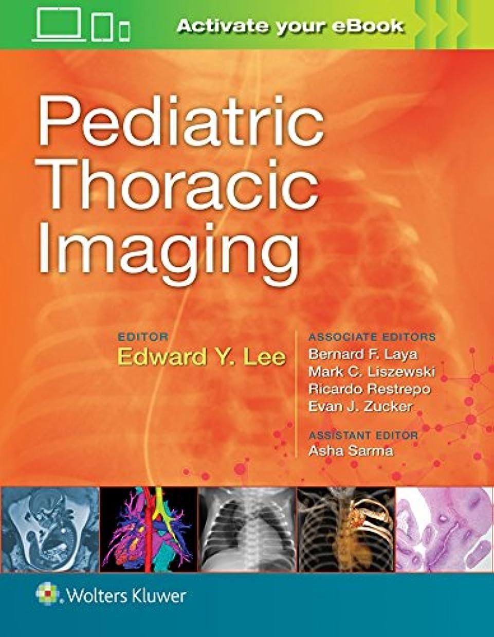 おとなしいプロトタイプ耐えるPediatric Thoracic Imaging